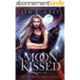 Moon Kissed (The Marked Wolf Series Book 1) (English Edition)