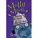 Molly Moon, Micky Minus, & the Mind Machine (English Edition)