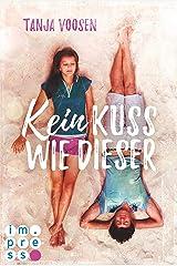 Kein Kuss wie dieser Kindle Ausgabe