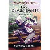 An Assassin's Creed series © Last descendants, Tome 02: La tombe du khan