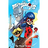 Miraculous Adventures Vol. 1: Volume 1 The Trash Krakken (Miraculous: Adventures of Ladybug and Cat Noir.)