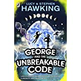 George and the Unbreakable Code: George and Annie are heading out of this world to save the universe (George's Secret Key to