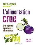 L'Alimentation crue - Naturellement healthy