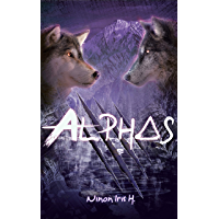 Alphas (ALPHAS-MEUTE t. 1)