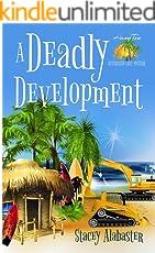 A Deadly Development (Hang Ten Australian Cozy Mystery Book 2) (English Edition)