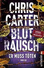 Blutrausch - Er muss töten: Thriller (Ein Hunter-und-Garcia-Thriller, Band 9)