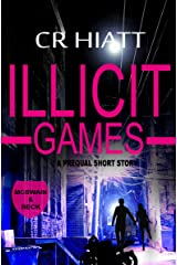 ILLICIT GAMES (A prequel short story) (McSwain & Beck Book 0) Kindle Edition