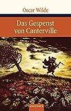 Das Gespenst von Canterville und andere Märchen (Große Klassiker zum kleinen Preis, Band 62)