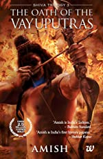 The Oath of The Vayuputras (Shiva Trilogy Book 3)