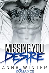 Missing You: Desire (New York Love Story 1) Kindle Ausgabe
