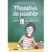 Maestra de pueblo con L de novata (Spanish Edition)