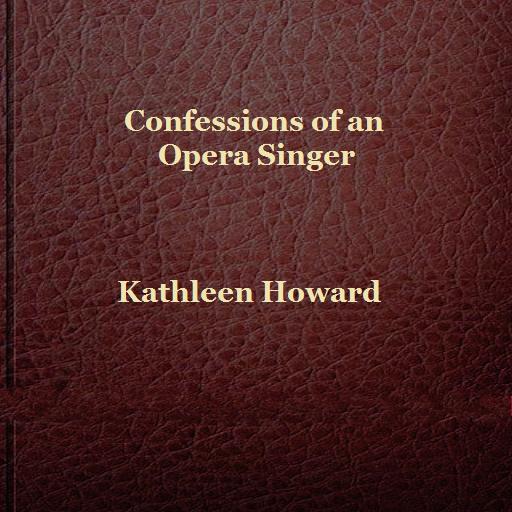 Confessions of an Opera Singer (Bücher Von Singer)