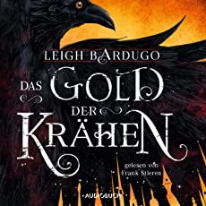 Das Gold der Krähen: Glory or Grave 2