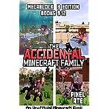 The Accidental Minecraft Family: MegaBlock 3 Edition (Books 9-12) (The Accidental Minecraft Family Megablock)