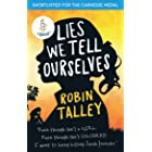 Lies We Tell Ourselves: Shortlisted for the 2016 Carnegie Medal (English Edition)