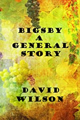 BIGSBY A GENERAL STORY Kindle Edition