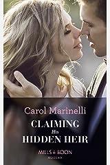 Claiming His Hidden Heir (Mills & Boon Modern) (Secret Heirs of Billionaires, Book 13) Kindle Edition