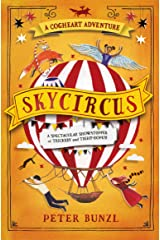 Skycircus (The Cogheart Adventures #3) Paperback