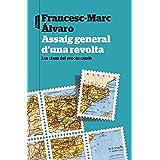 Assaig general d'una revolta: Les claus del procés català (P.VISIONS) (Catalan Edition)