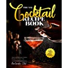The XXL Cocktail Recipe Book : Quick and Delicious Cocktail Recipes For Every Day incl. Modern and Classic Variations (Englis