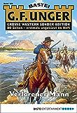 G. F. Unger Sonder-Edition 105 - Western: Verlorener Mann (German Edition)