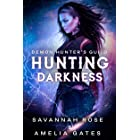 Darkness: Hunting her Lovers - A Reverse Harem Paranormal Romance (Demon Hunter Academy Book 1) (English Edition)
