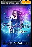 Flightless Bird: Teen Paranormal Romance (The Caged Series Book 1) (English Edition)