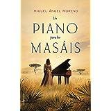 Un piano para los masáis (Histórica)