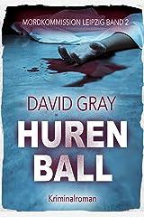 Hurenball (Mordkommission Leipzig 2) Kindle Ausgabe