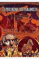 Le Théorème des paradoxes (Le Secret des siècles t. 8) Format Kindle