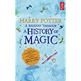Harry Potter - A Journey Through A History of Magic (English Edition)