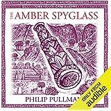 The Amber Spyglass: His Dark Materials Trilogy, Book 3