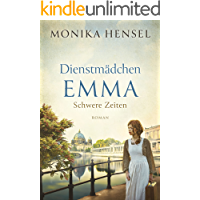 Dienstmädchen Emma: Schwere Zeiten