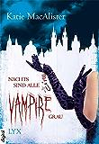 Nachts sind alle Vampire grau (Dark Ones)