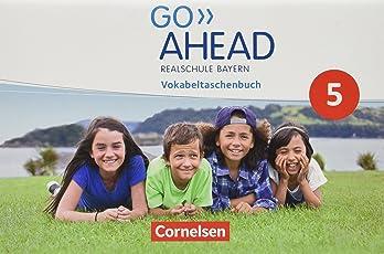 Go Ahead - Ausgabe für Realschulen in Bayern - Neue Ausgabe: 5. Jahrgangsstufe - Vokabeltaschenbuch