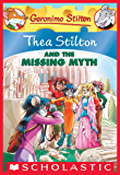 Thea Stilton #20: Thea Stilton and the Missing Myth (Thea Stilton Graphic Novels)
