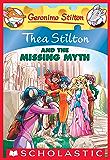 Thea Stilton #20: Thea Stilton and the Missing Myth (Thea Stilton Graphic Novels)