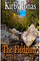 The Fledgling (Gray Eagle Book 1) Kindle Edition