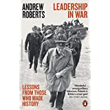 Leadership in War: Lessons from Those Who Made History