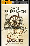 Der Dieb und der Söldner: Die Gaukler Chroniken 1/3 (German Edition)