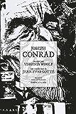 Joseph Conrad: raconté par Virginia Woolf (Entre les lignes)