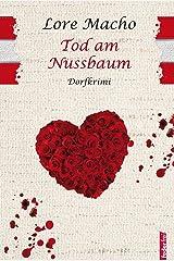 Tod am Nussbaum: Provinzkrimi Österreich Kindle Ausgabe