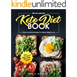The 20 Minutes Keto Diet Book : Quick and Easy Recipes For Rapid Weight Loss incl. Daily Keto Routine Plan
