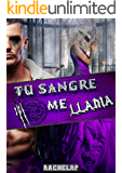 Tu sangre me llama (Hermanos Banes nº 2) (Spanish Edition)