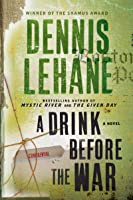 A Drink Before the War (Patrick Kenzie and Angela Gennaro Book 1) (English Edition)
