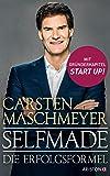 Selfmade: Die Erfolgsformel - Mit Gründerkapitel START UP!
