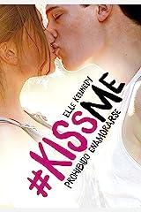 Prohibido enamorarse (#KissMe 1) Versión Kindle