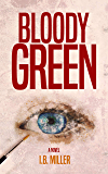 Bloody Green (English Edition)