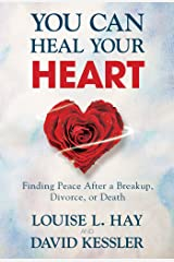 You Can Heal Your Heart Paperback
