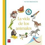 La vida de los animales (Mundo maravilloso)